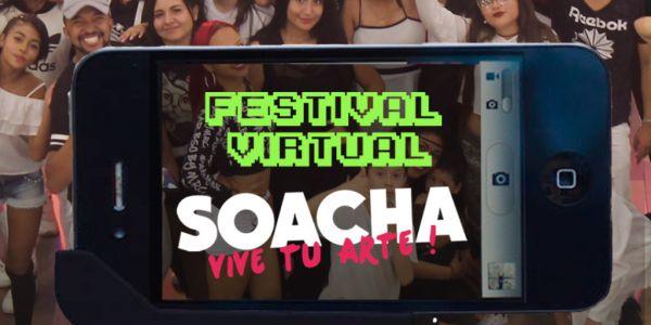 SEXTO FESTIVAL SOACHA VIVE TU ARTE 2020